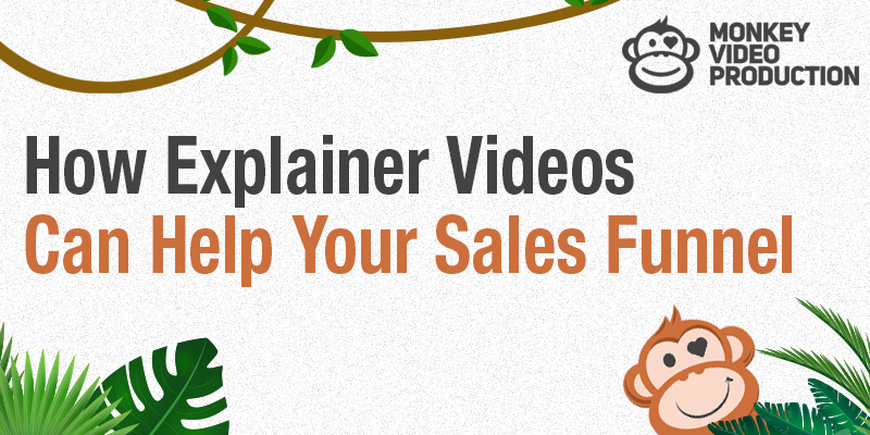 How Explainer Videos Can Help Your Sales Funnel