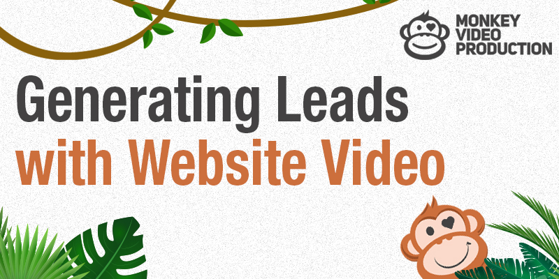 Generating Leads With Website Video